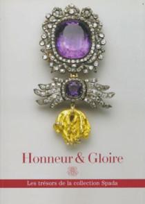 Honneur & Gloire, Les trésors de la collection Spada